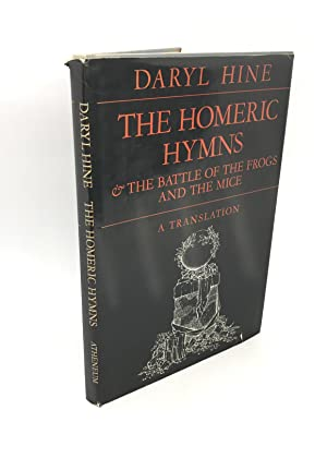 The Homeric Hymns & The Battle of the Frogs and the Mice (Signed First Edition)