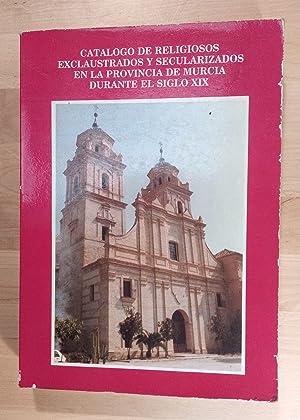 Catálogo de religiosos exclaustrados y secularizados en: Sánchez Baeza, Emilio