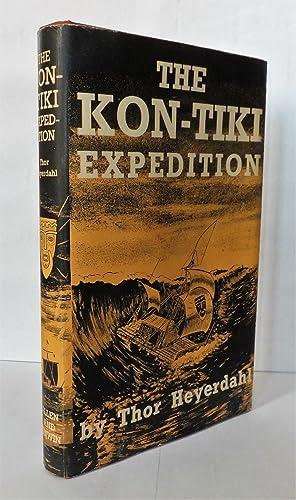 The Kon-Tiki Expedition [signed]: Thor Heyerdahl