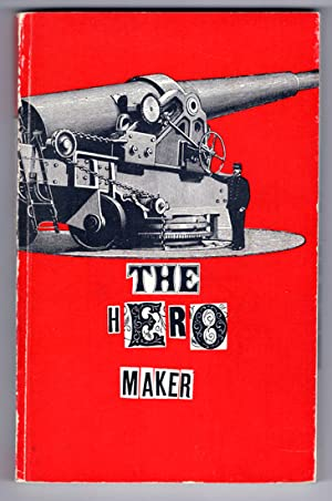 The Hero Maker. With collages by Norman: Piombo, Akbar Del