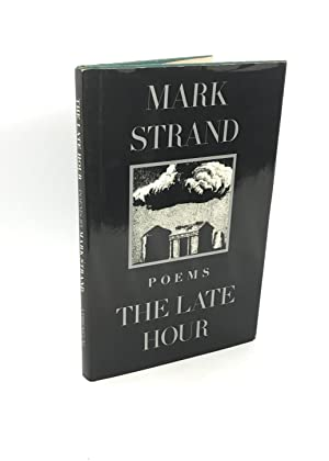 The Late Hour: Poems (Signed First Edition)