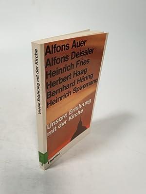 Unsere Erfahrung mit der Kirche.: Auer, Alfons und