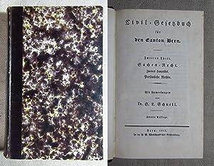 Civil-Gesetzbuch für den Canton Bern. Zweiter Theil.: Schnell, S[amuel] L[udwig]