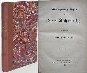 Einundzwanzig Bogen aus der Schweiz Erster Theil: HERWEGH, Georg (Hg.):