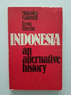 Indonesia : An Alternative History