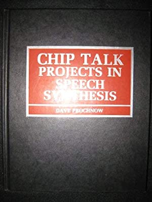 Seller image for Chip Talk: Projects in Speech Synthesis for sale by My Books Store