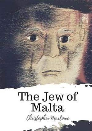 The Jew of Malta: Marlowe, Christopher
