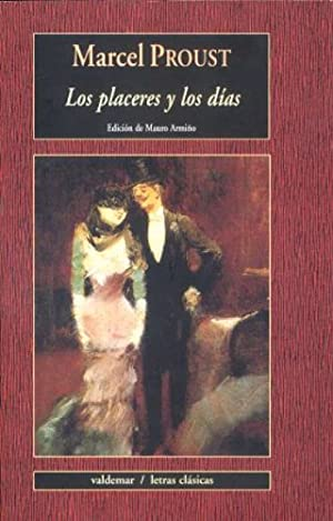 LOS PLACERES Y LOS DIAS: Proust, Marcel