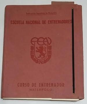 Imagen del vendedor de ESCUELA NACIONAL DE ENTRENADORES WATERPOLO. FEDERACION ESPAÑOLA DE NATACION. TDK453 a la venta por TraperíaDeKlaus