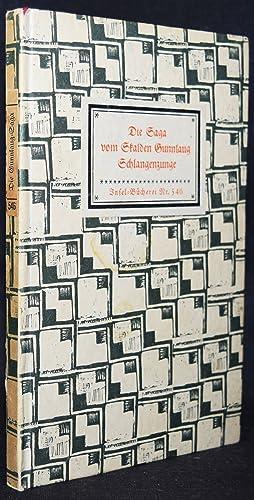 Die Saga vom Skalden Gunnlaug Schlangenzunge. Aus: Insel-Bücherei Nr. 546