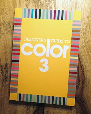 DESIGNER'S GUIDE TO COLOR : Volume 3 : (Designers Guide Series, Book 3)