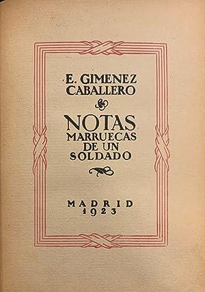 Notas Marruecas de un Soldado: E. Gimenez Caballero