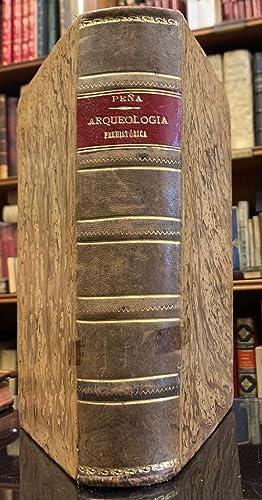 Manual de Arqueología Prehistórica precedido de nociones: Manuel de la