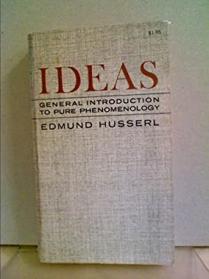 IDEAS. General Introduction to Pure Phenomenology. Translated: Husserl, Edmund