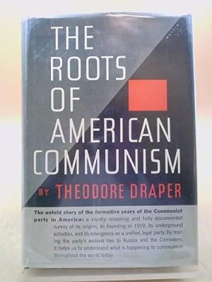 The Root of American Communism: Theodore Draper