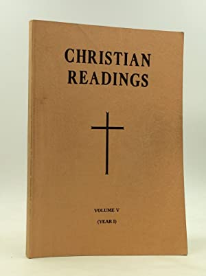 CHRISTIAN READINGS: Volume V, Year I; 17th Sunday of the Year to Advent