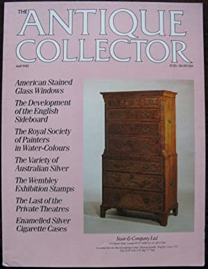 The Antique Collector. Volume 56 Number 5. May 1985