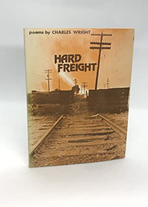 Hard Freight: Poems (Wesleyan Poetry Program) (Signed First Edition)