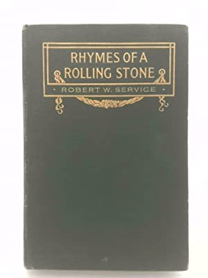 Rhymes of a Rolling Stone: Robert W. Service