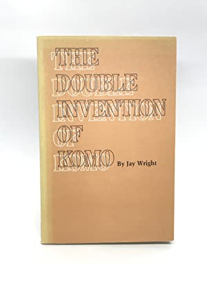 The Double Invention of Komo (Signed First Edition)