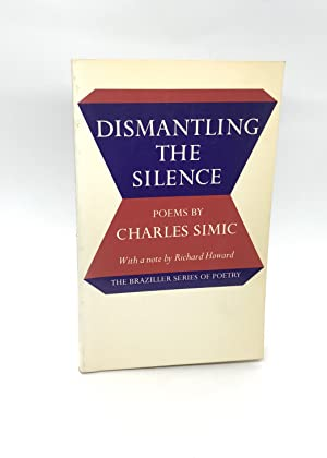 Dismantling the Silence: Poems (Signed First Edition)