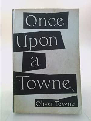 Once Upon a Towne: Oliver Towne; Gareth