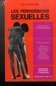 LES PERVERSIONS SEXUELLES: FELIX ABRAHAM