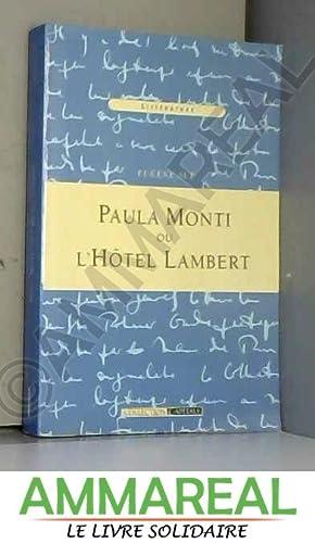 Paula Monti ou l'Hôtel Lambert [Littérature, Collection: Eugène Sue