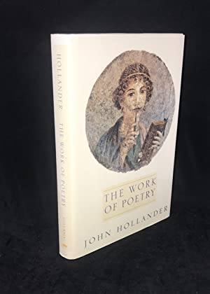 The Work of Poetry (Signed First Edition)
