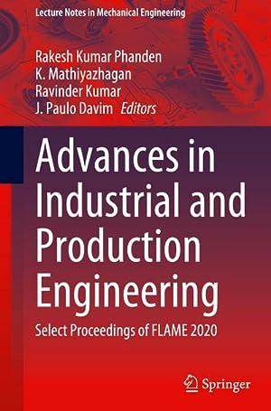 Advances in Industrial and Production Engineering : Rakesh Kumar Phanden