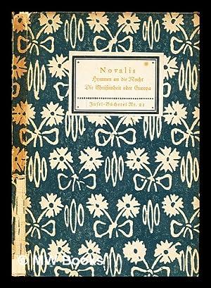 Hymnen an die Nacht : [und], Die: Novalis (1772-1801)