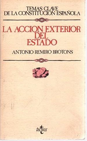 La acción exterior del Estado .: Remiro Brotóns, Antonio