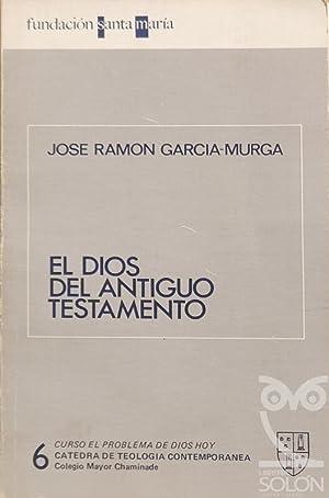 El Dios del Antiguo Testamento: José Ramón García-Murga