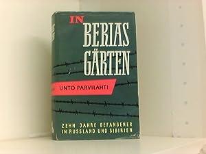 In Berias Gärten: Parvilahti, Unto und