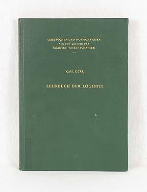 Lehrbuch der Logistik. (= Lehrbücher und Monographien: Dürr, Karl: