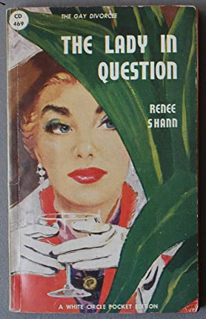 The Lady in Question (1950; Vintage Canadian COLLINS WHITE CIRCLE Paperback #469)