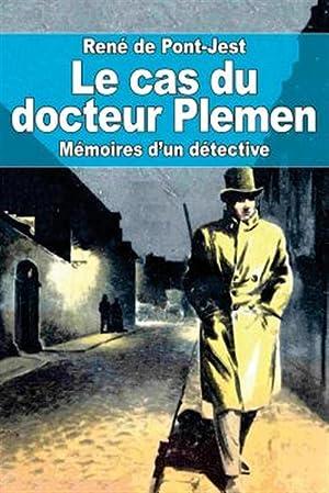 Le Cas Du Docteur Plemen: Memoires D'Un: Pont-Jest, Rene De
