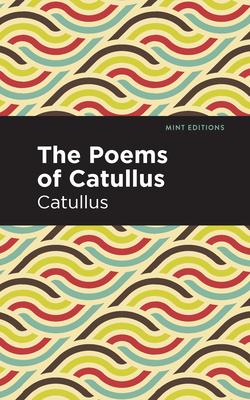 The Poems of Catullus (Paperback or Softback): Catullus
