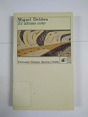 El último coto: Miguel Delibes