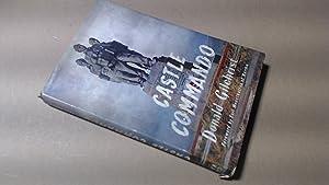 Castle Commando: Donald Gilchrist