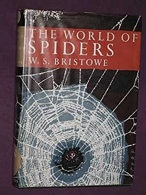 The World of Spiders (New Naturalist No.: Bristowe, W. S.
