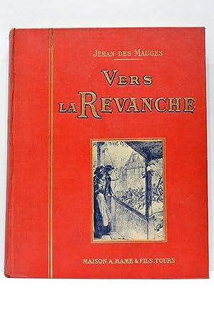 Vers la Revanche. Préface de M.G. de: MAUGES (Jehan Des).