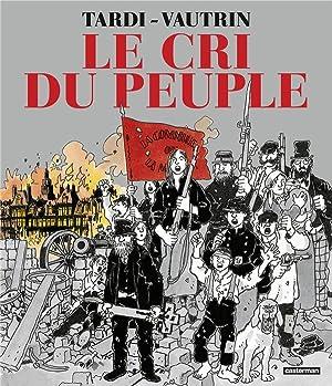 le cri du peuple: Tardi, Jacques -