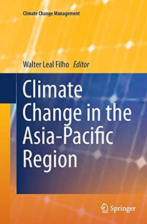 Climate Change in the Asia-Pacific Region: Walter Leal Filho