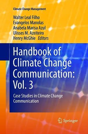 Handbook of Climate Change Communication: Vol. 3: Walter Leal Filho