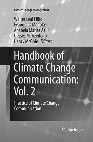 Handbook of Climate Change Communication: Vol. 2: Walter Leal Filho