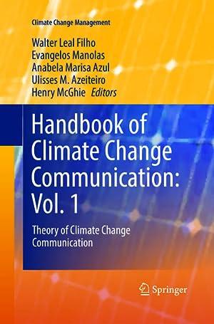 Handbook of Climate Change Communication: Vol. 1: Walter Leal Filho