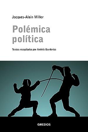 Polémica política: Miller Jacques-Alain