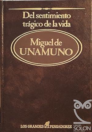 Del sentimiento trágico de la vida: Miguel de Unamuno