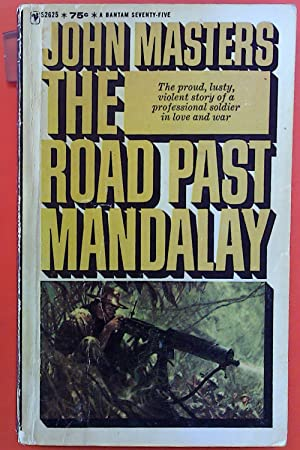 Seller image for The Road Past Mandalay - A personal narrative (Bantam war book series) for sale by biblion2